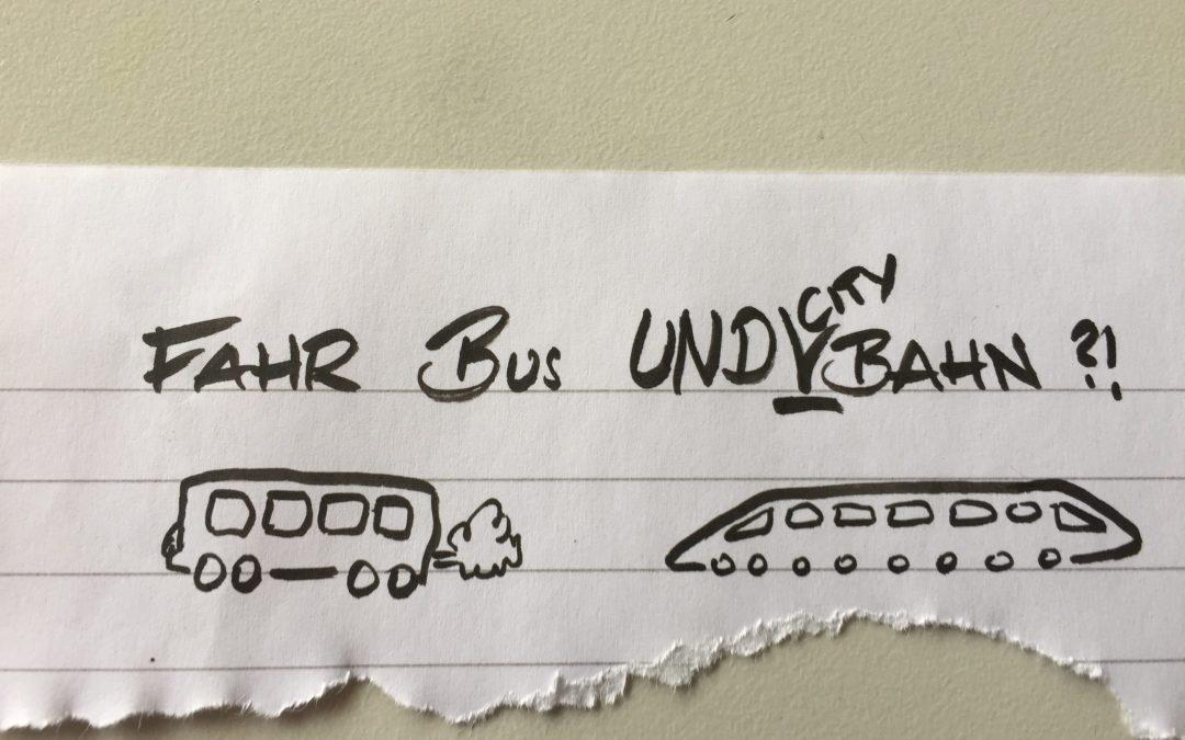 Fahr Bus und City-Bahn?